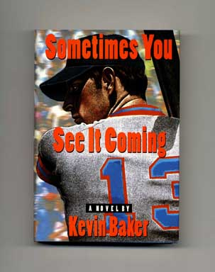 Sometimes You See It Coming - 1st Edition/1st Printing