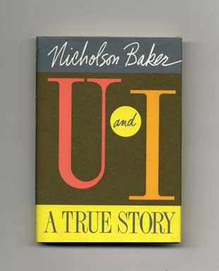 U And I: A True Story - 1st Edition/1st Printing
