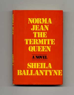 Norma Jean the Termite Queen - 1st Edition/1st Printing. Sheila Ballantyne