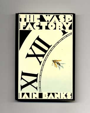 The Wasp Factory - 1st US Edition/1st Printing