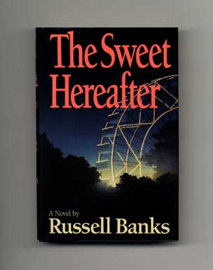 The Sweet Hereafter - 1st Edition/1st Printing