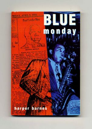 Blue Monday - 1st Edition/1st Printing