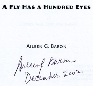 A Fly Has A Hundred Eyes - 1st Edition/1st Printing