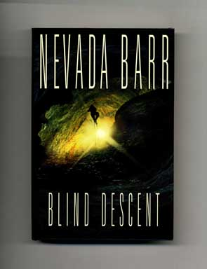 Blind Descent - 1st Edition/1st Printing. Nevada Barr