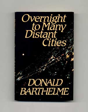 Overnight to Many Distant Cities - 1st Edition/1st Printing