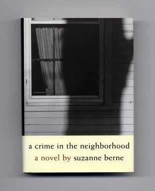 A Crime in the Neighborhood - 1st Edition/1st Printing