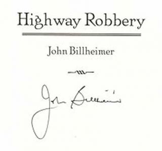 Highway Robbery - 1st Edition/1st Printing