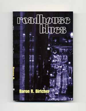 Roadhouse Blues - 1st Edition/1st Printing