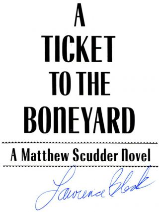 A Ticket to the Boneyard - 1st Edition/1st Printing