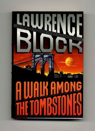 A Walk Among the Tombstones - 1st Edition/1st Printing