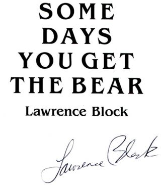 Some Days You Get the Bear: Short Stories - 1st Edition/1st Printing