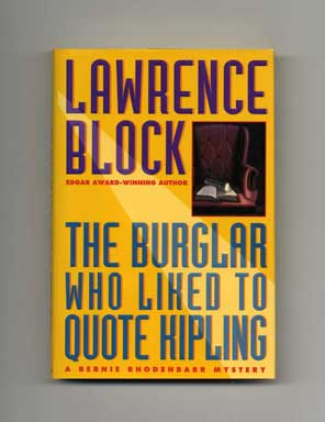 The Burglar Who Liked to Quote Kipling - 1st Edition/1st Printing. Lawrence Block.