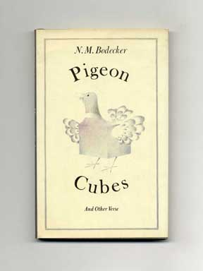 Pigeon Cubes and Other Verse - 1st Edition/1st Printing. N. M. Bodecker