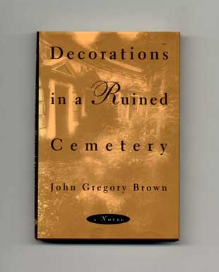 Decorations in a Ruined Cemetery - 1st Edition/1st Printing