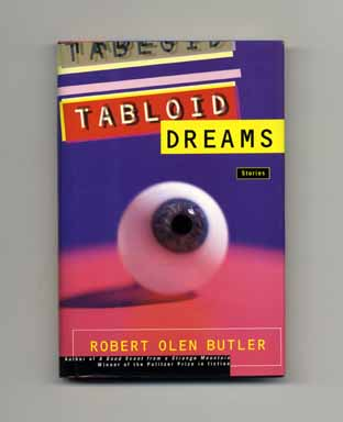Tabloid Dreams - 1st Edition/1st Printing