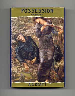 Possession: A Romance - 1st US Edition/1st Printing. Antonia Susan Byatt
