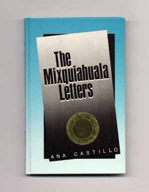 The Mixquiahuala Letters - 1st Edition/1st Printing