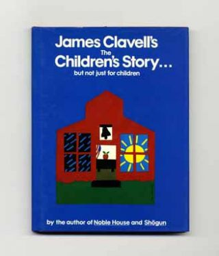 The Children's Story: ...but Not Just For Children - 1st UK Edition/1st Printing