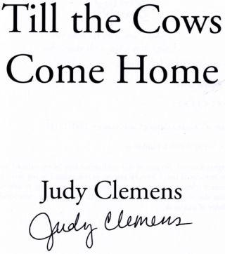 Till the Cows Come Home - 1st Edition/1st Printing