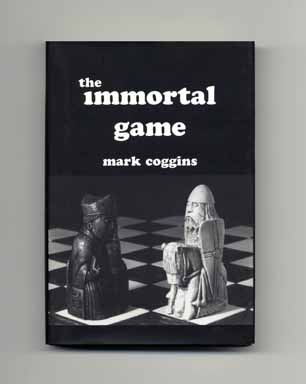 The Immortal Game - 1st Edition/1st Printing