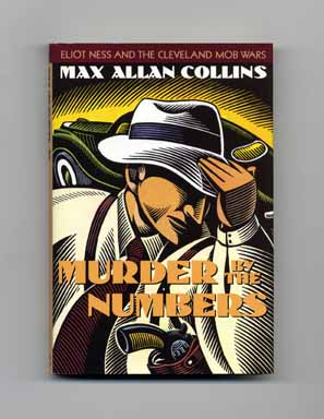 Murder by the Numbers - 1st Edition/1st Printing. Max Allan Collins