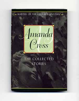 The Collected Stories - 1st Edition/1st Printing. Amanda Cross