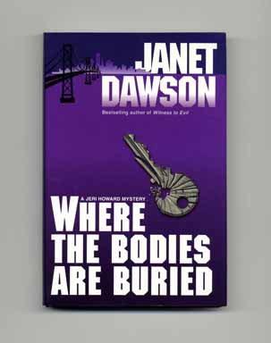 Where the Bodies Are Buried - 1st Edition/1st Printing