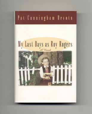 My Last Days as Roy Rogers - 1st Edition/1st Printing