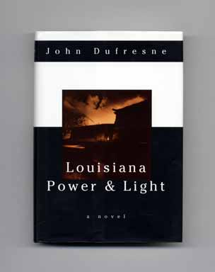 Louisiana Power And Light - 1st Edition/1st Printing