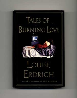 Tales of Burning Love - 1st Edition/1st Printing
