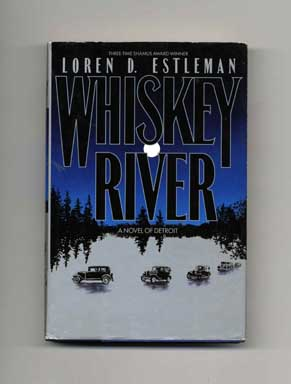 Whiskey River - 1st Edition/1st Printing
