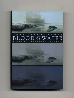 Blood & Water - 1st Edition/1st Printing