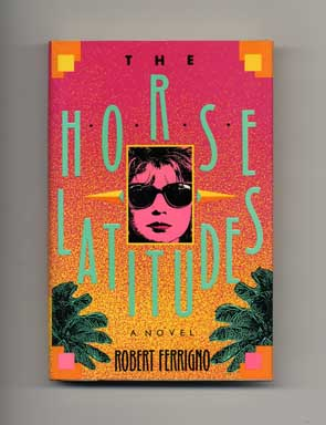 The Horse Latitudes - 1st Edition/1st Printing
