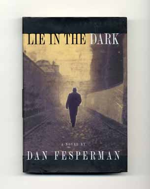 Lie in the Dark - 1st US Edition/1st Printing