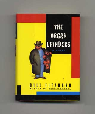 The Organ Grinders - 1st Edition/1st Printing