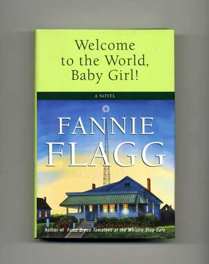 Welcome to the World, Baby Girl - 1st Edition/1st Printing