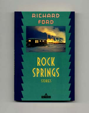 Rock Springs: Stories - 1st Edition/1st Printing