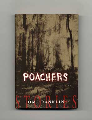 Poachers - 1st Edition/1st Printing