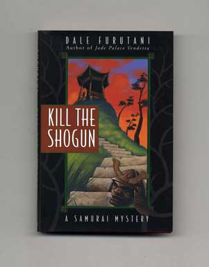 Kill the Shogun - 1st Edition/1st Printing