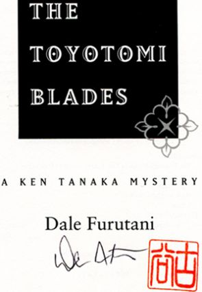 The Toyotomi Blades - 1st Edition/1st Printing