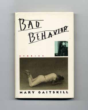 Bad Behavior - 1st Edition/1st Printing