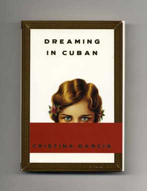 Dreaming in Cuban - 1st Edition/1st Printing