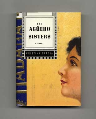 The Agüero Sisters - 1st Edition/1st Printing