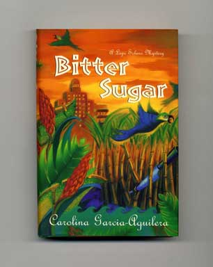 Bitter Sugar - 1st Edition/1st Printing