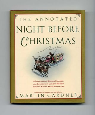 The Annotated Night Before Christmas - 1st Edition/1st Printing