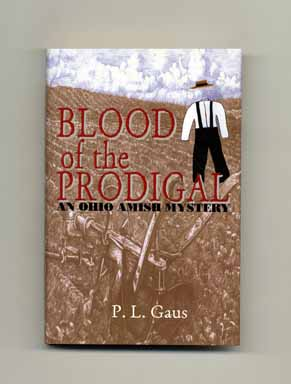 Blood of the Prodigal - 1st Edition/1st Printing