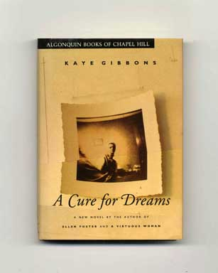 A Cure for Dreams - 1st Edition/1st Printing
