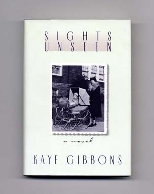 Sights Unseen - 1st Edition/1st Printing