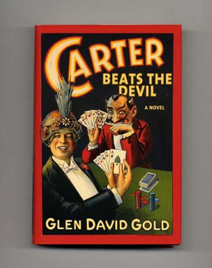 Carter Beats the Devil - 1st US Edition/1st Printing