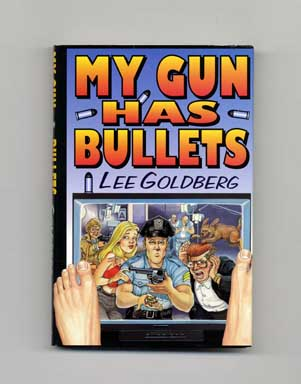 My Gun Has Bullets - 1st Edition/1st Printing